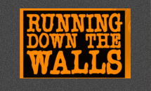 Running Down The Walls